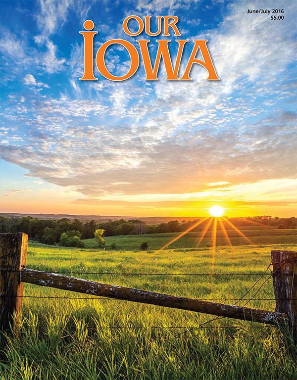 2016 Our Iowa Magazine June/July cover photo